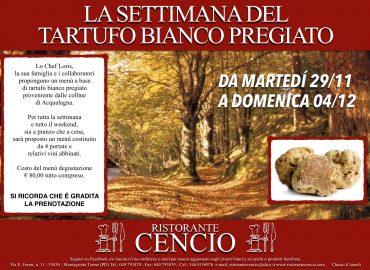 RISTORANTE CENCIO - SETTIMANA TARTUFO BIANCO - 29.11-04.12.2016